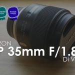 Tamron - SP 35mm F/1.8 Di VC USD