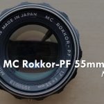 MINOLTA MC ROKKOR-PF 55mm f/1.7