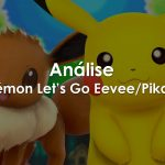 Pokémon: Let's Go Pikachu! e Let's Go Eevee