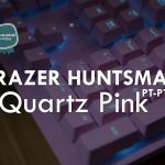 Razer Huntsman Quartz Pink