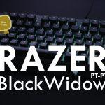 Razer BlackWidow PT-PT